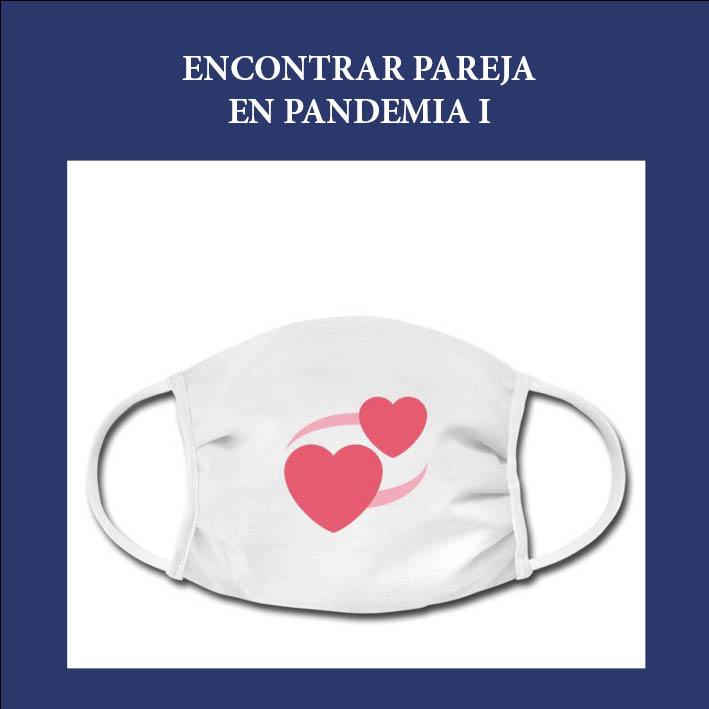 Encontrar pareja en pandemia